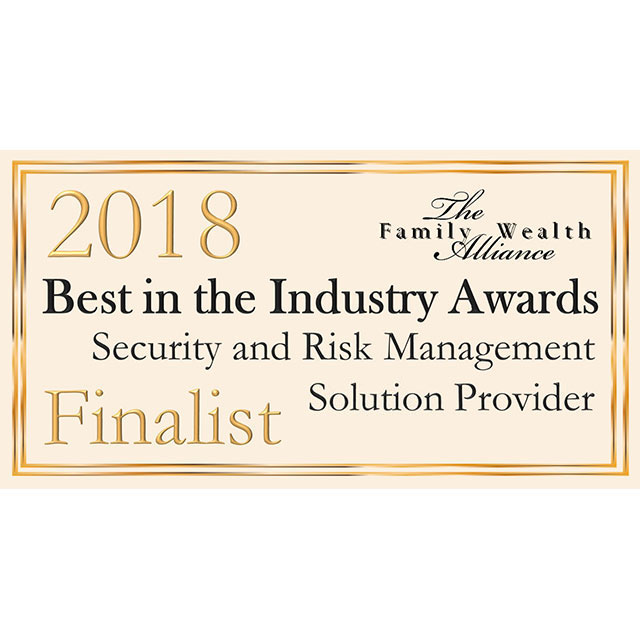 2018 Family Wealth Alliance Award Finalist 2018 Security Risk Management Solution/Provider